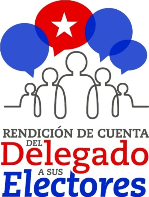 Rendirán cuenta de su gestión delegados del Poder Popular