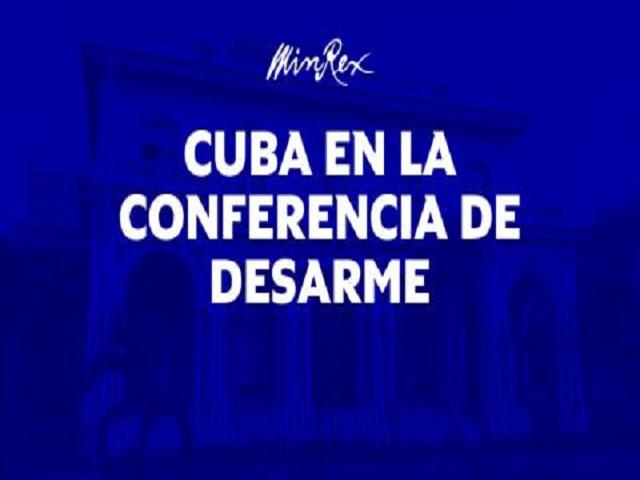 Participará Cuba en reuniones internacionales sobre desarme y derechos humanos.