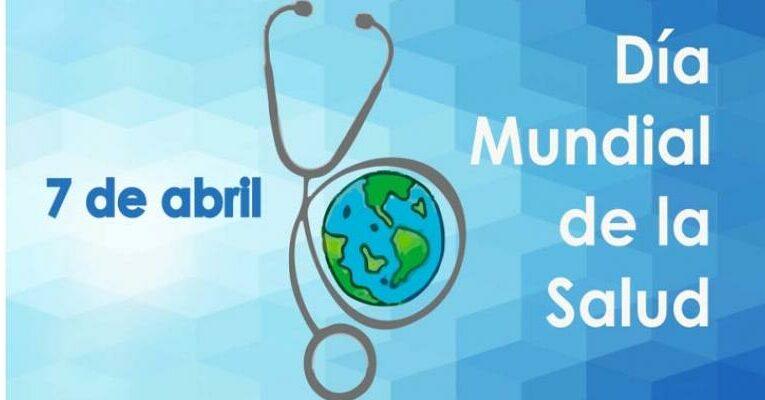 Día Mundial de la Salud y el enfrentamiento a la Covid-19