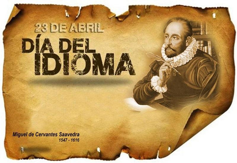 Language Day in tribute to Miguel de Cervantes Saavedra.
