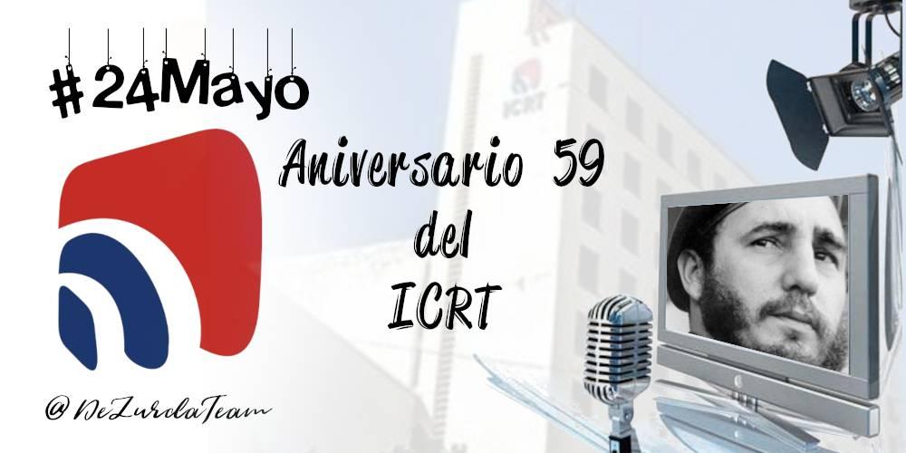 Aniversario 59 del Instituto Cubano de Radio y Televisión.