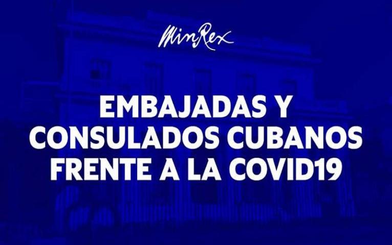 Destacan labor de embajadas y consulados cubanos durante la Covid-19.
