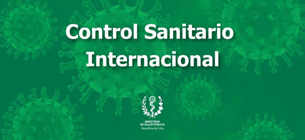Nuevas medidas de Control Sanitario Internacional en Cuba.